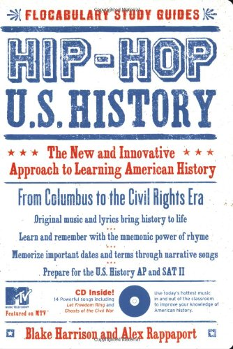 Hip-Hop U. S. History The New and Innovative Approach to Learning American History  2006 9781933662350 Front Cover