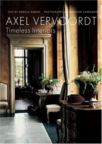 Axel Vervoordt Timeless Interiors  2007 edition cover