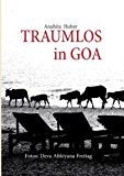 Traumlos in Goa   0 edition cover