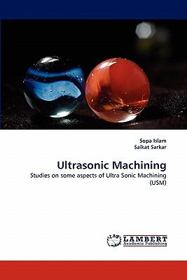 Ultrasonic MacHining N/A 9783838394350 Front Cover