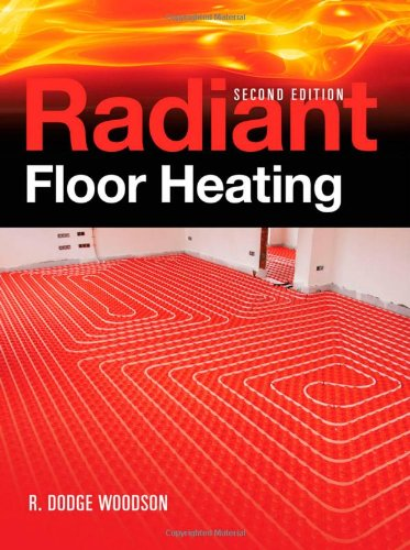 Radiant Floor Heating  2nd 2010 edition cover