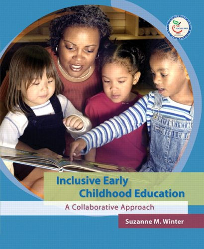 Inclusive Early Childhood Education A Collaborative Approach  2007 9780130423351 Front Cover