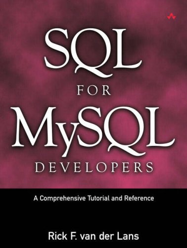SQL for MySQL Developers A Comprehensive Tutorial and Reference  2007 edition cover