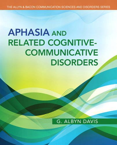 Aphasia and Related Cognitive-Communicative Disorders   2014 edition cover