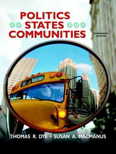 Politics in States and Communities  13th 2009 edition cover