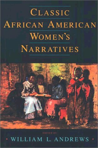 Classic African American Women's Narratives   2002 edition cover