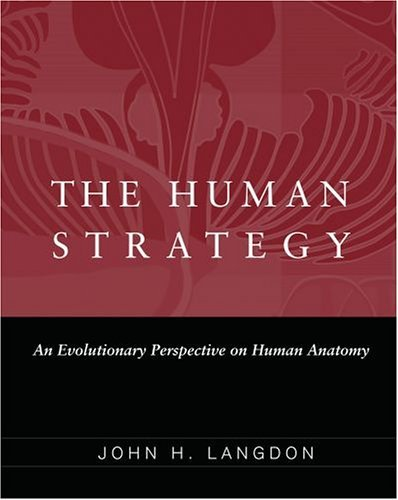 Human Strategy An Evolutionary Perspective on Human Anatomy  2005 edition cover