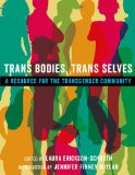 Trans Bodies, Trans Selves A Resource for the Transgender Community  2014 edition cover