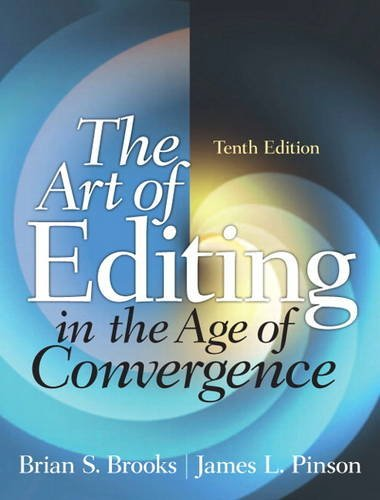 Art of Editing in the Age of Convergence  10th 2013 (Revised) edition cover