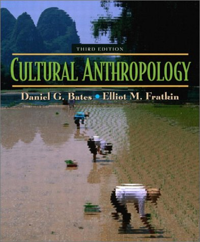 Cultural Anthropology  3rd 2003 (Revised) edition cover