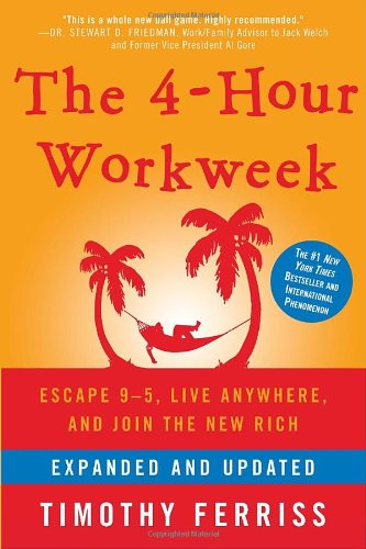 4-Hour Work Week Escape 9-5, Live Anywhere, and Join the New Rich  2009 (Revised) edition cover