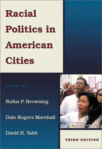 Racial Politics in American Cities  3rd 2003 (Revised) edition cover