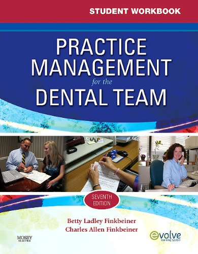 Practice Management for the Dental Team  7th 2011 (Student Manual, Study Guide, etc.) edition cover