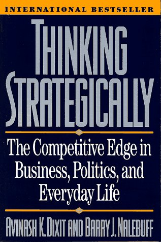 Thinking Strategically The Competitive Edge in Business, Politics, and Everyday Life  1993 edition cover
