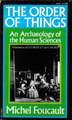 Order of Things : An Archaeology of the Human Sciences N/A edition cover