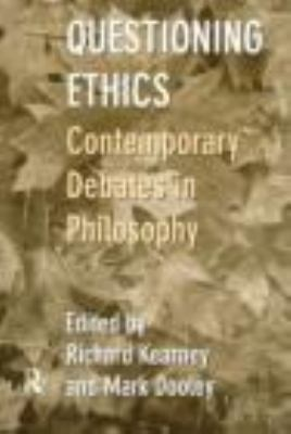 Questioning Ethics Contemporary Debates in Continental Philosophy  1998 edition cover