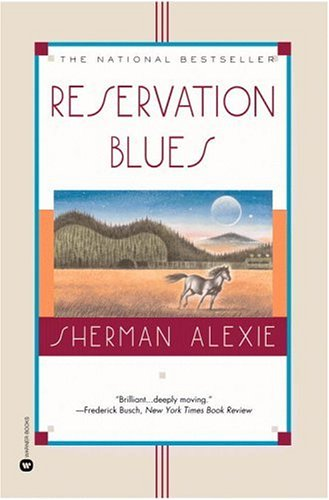 Reservation Blues   1995 (Reprint) edition cover