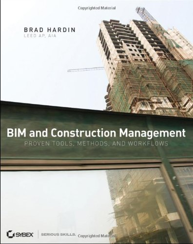 BIM and Construction Management Proven Tools, Methods, and Workflows  2009 edition cover