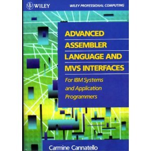 Advanced Assembler Language and MVS Interfaces for IBM Systems and Applications Programmers  1st 1991 edition cover