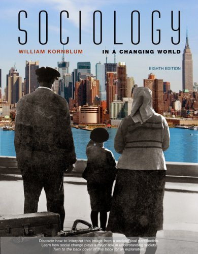 Sociology in a Changing World  8th 2008 (Revised) edition cover