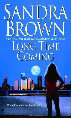 Long Time Coming A Novel N/A 9780553589351 Front Cover