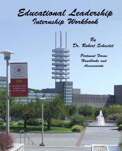 Educational Leadership Internship Workbook  2011 edition cover