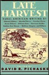 Late Harvest Rural American Writing N/A edition cover