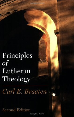 Principles of Lutheran Theology  2nd 2007 (Revised) edition cover