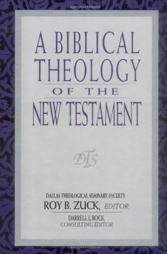 Biblical Theology of the New Testament  N/A edition cover