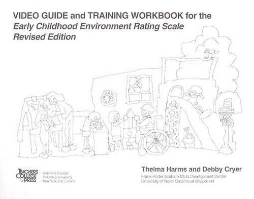 Video Guide and Training Workbook for Childhood Environment Rating Scale  Workbook edition cover