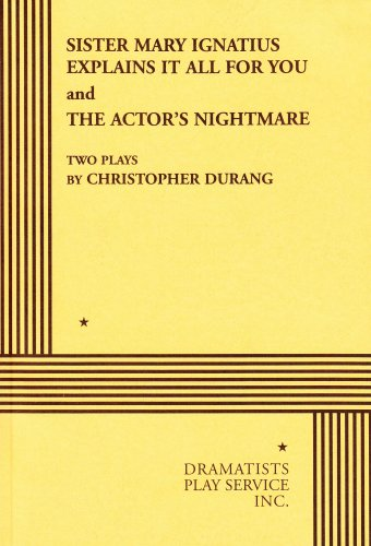 Sister Mary Ignatius Explains It All for You and the Actor's Nightmare   1995 edition cover