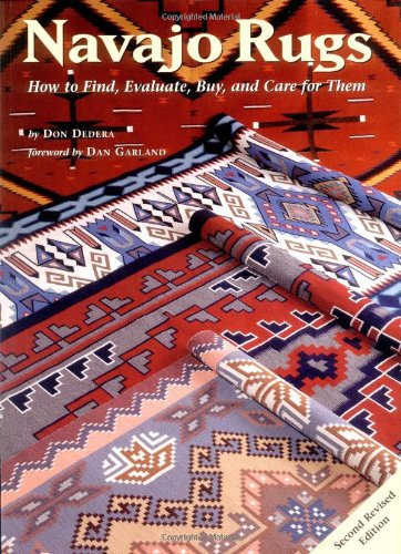 Navajo Rugs How to Find, Evaluate, Buy and Care for Them 2nd (Revised) 9780873586351 Front Cover
