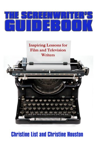 Screenwriter's Guidebook Inspiring Lessons in Film and Television Writing  2016 9780883783351 Front Cover