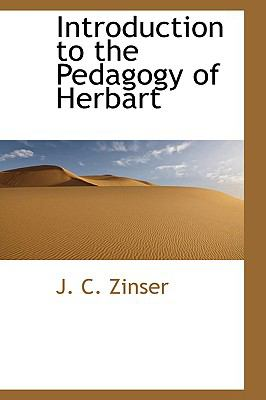Introduction to the Pedagogy of Herbart  N/A 9781110916351 Front Cover