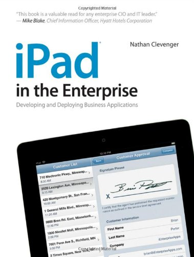 iPad in the Enterprise Developing and Deploying Business Applications  2011 9781118022351 Front Cover