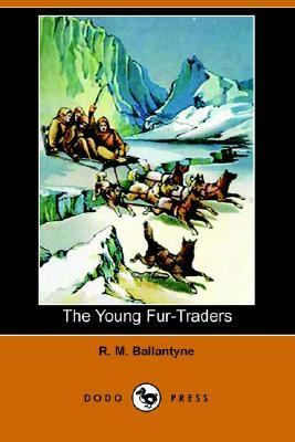Young Fur-Traders  N/A 9781406505351 Front Cover