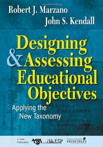 Designing and Assessing Educational Objectives Applying the New Taxonomy  2008 edition cover