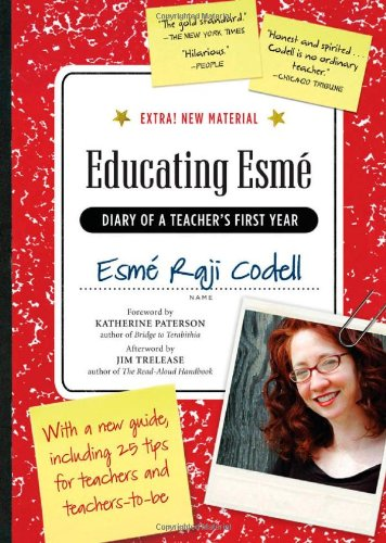 Educated Esm� Diary of a Teacher's First Year  2009 (Expanded) edition cover
