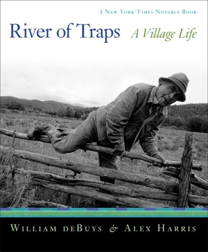 River of Traps A New Mexico Mountain Life N/A edition cover