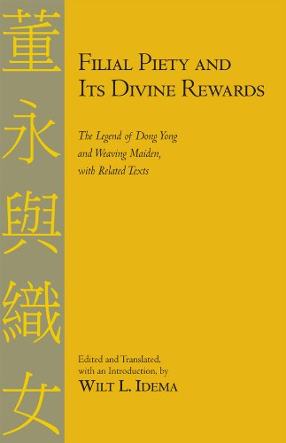 Filial Piety and Its Divine Rewards The Legend of Dong Yong and Weaving Maiden  2009 edition cover