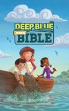 Deep Blue - Kids Bible  N/A edition cover