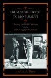 From Storefront to Monument: Tracing the Public History of the Black Museum Movement  2013 edition cover