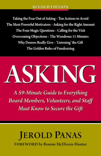 Asking A 59-Minute Guide to Everything Board Members, Volunteers, and Staff Must Know to Secure the Gift  2009 (Revised) edition cover