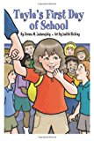 Tayla's First Day of School  N/A 9781938037351 Front Cover