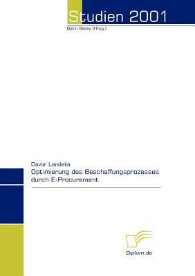 Optimierung des Beschaffungsprozesses Durch E-Procurement   2008 9783832443351 Front Cover