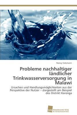 Probleme Nachhaltiger l�ndlicher Trinkwasserversorgung in Malawi  N/A 9783838102351 Front Cover
