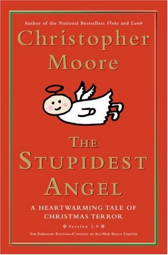 Stupidest Angel A Heartwarming Tale of Christmas Terror  2005 edition cover