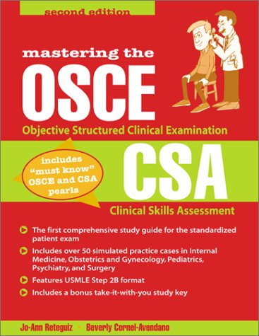 Mastering the Objective Structured Clinical Examination and the Clinical Skills Assessment  2nd 2002 edition cover