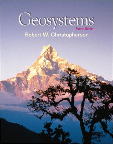 Geosystems An Introduction to Physical Geography 4th 2000 edition cover