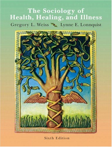 Sociology of Health, Healing, and Illness  6th 2009 edition cover